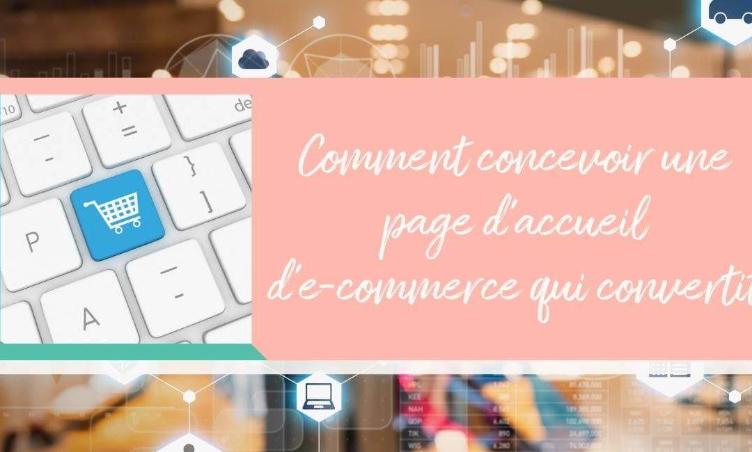 Comment concevoir une page d'accueil d'e-commerce qui convertit