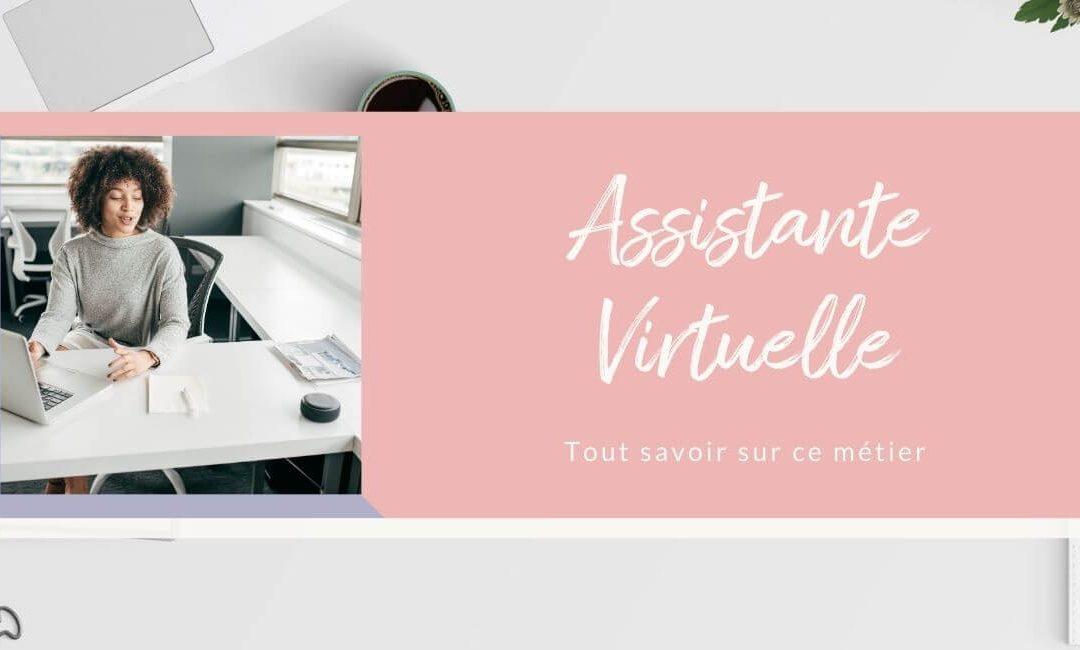 Assistante virtuelle tout savoir sur ce métier pour travailler depuis son domicile